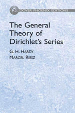 The General Theory of Dirichlet's Series - G. H. Hardy