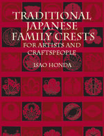 Traditional Japanese Family Crests for Artists and Craftspeople - Isao Honda