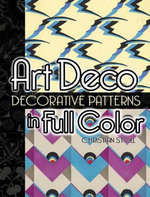 Art Deco Decorative Patterns in Full Color - Christian Stoll