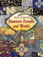 Full-Color Japanese Designs and Motifs - Dover