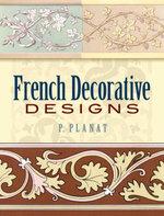 French Decorative Designs - P. Planat