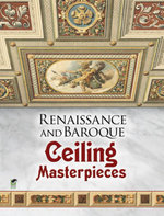 Renaissance and Baroque Ceiling Masterpieces - Dover