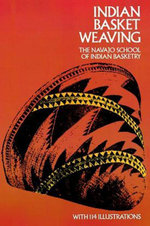 Indian Basket Weaving - Navajo School of Indian Basketry