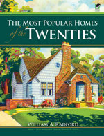 The Most Popular Homes of the Twenties - William A. Radford