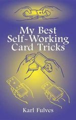 My Best Self-Working Card Tricks - Karl Fulves