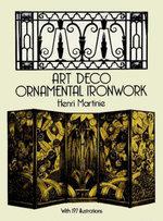 Art Deco Ornamental Ironwork - Henri Martinie