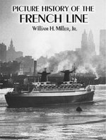 Picture History of the French Line - William H., Jr. Miller