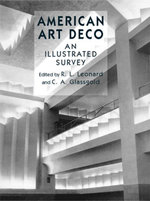 American Art Deco : An Illustrated Survey