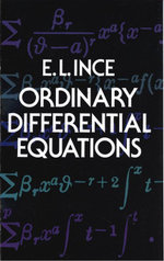 Ordinary Differential Equations - Edward L. Ince