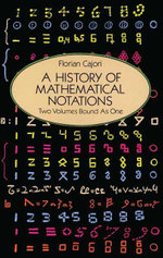 A History of Mathematical Notations - Florian Cajori