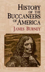 History of the Buccaneers of America - James Burney