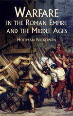Warfare in the Roman Empire and the Middle Ages - Hoffman Nickerson