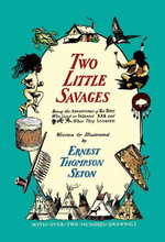 Two Little Savages - Ernest Thompson Seton