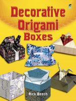 Decorative Origami Boxes - Rick Beech