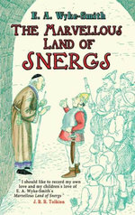 The Marvellous Land of Snergs - E. A. Wyke-Smith