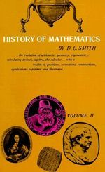 History of Mathematics : Special Topics of Elementary Mathematics: Volume 2 - David Eugene Smith