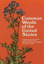 Common Weeds of the United States - United States. Dept. of Agriculture