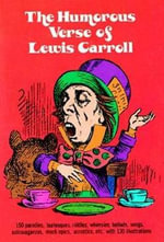 The Humorous Verse of Lewis Carroll : Dover Humor - Lewis Carroll