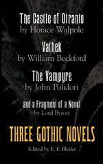 The Three Gothic Novels : Dover Thrift Editions - Horace Walpole