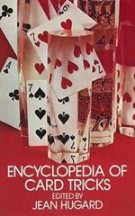 Encyclopedia of Card Tricks : Cards, Coins, and Other Magic