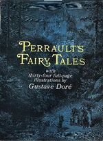 Perrault's Fairy Tales : Dover Children's Classics - Charles Perrault