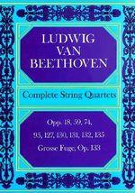 Ludwig Van Beethoven : Complete String Quartets - Ludwig Van Beethoven