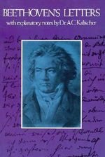 Letters : Dover Books on Music - Ludwig Van Beethoven