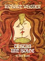Richard Wagner : Tristan Und Isolde - Richard Wagner