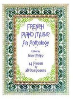 French Piano Music : Anthology