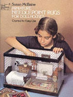 Miniature Needlepoint Rugs for Dollhouses : Charted for Easy Use - Susan McBaine
