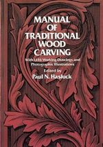 Manual of Traditional Woodcarving : Dover Woodworking