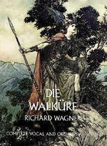 Richard Wagner : Die Walkure (Full Score) - Richard Wagner