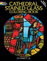 Cathedral Stained Glass Colouring Book - Ed Sibbett