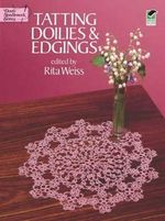 Tatting Doilies and Edgings - Rita Weiss