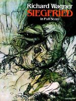Richard Wagner : Siegfried (Full Score) - Richard Wagner