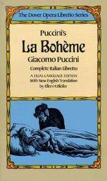 Puccini's La Boheme : Dover Opera Libretto Series - Giacomo Puccini