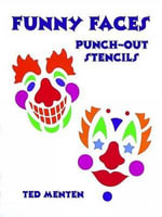 Clown Masks Punch-Out Stencils : Punch-Out Stencils - Ted Menten