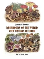 Mushrooms of the World Colouring Book - Jeannette;Arora Bowers