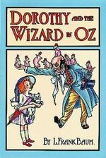 Dorothy and the Wizard in Oz : Dover Children's Classics - L. F. Baum