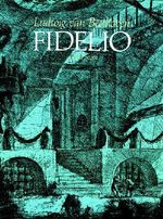 Ludwig Van Beethoven : Fidelio in Full Score - Ludwig van Beethoven