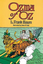 Ozma of Oz : Dover Children's Classics - L. F. Baum