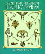 305 Authentic Art Nouveau Jewelry Designs : One Hundred Drawings - Maurice Dufrene