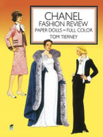 Chanel Fashion Review Paper Dolls in Full Color : Paper Dolls in Full Color - Tom Tierney