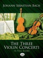 J.S. Bach : The Three Violin Concerti in Full Score - Johann Sebastian Bach