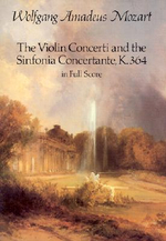 The Violin Concerti and the Sinfonia Concertante, K.364, in Full Score : Dover Music Scores - Wolfgang Amadeus Mozart