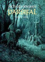 Richard Wagner : Parsifal (Full Score) - Richard Wagner