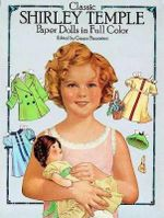Classic Shirley Temple Paper Dolls in Full Colour - Grayce Piemontesi