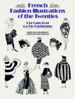 French Fashion Illustrations of the Twenties : Dover Fashion and Costumes