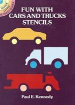 Fun with Cars and Trucks Stencils : Dover Stencils - Paul E. Kennedy