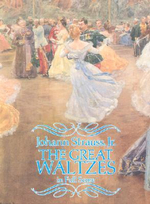 Johann Strauss II : The Great Waltzes (Full Score) - Johann Strauss